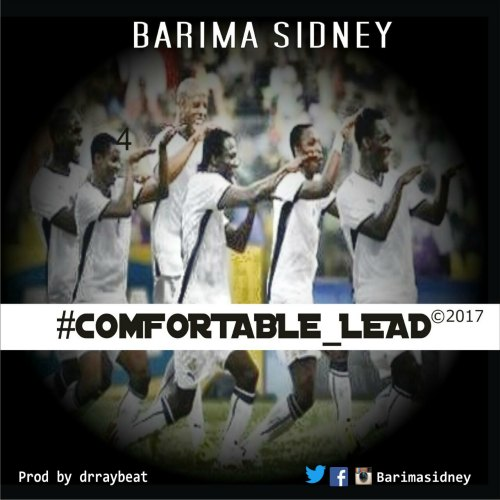 Barima Sidney – Comfortable Lead (Prod By Dr Ray Beat)