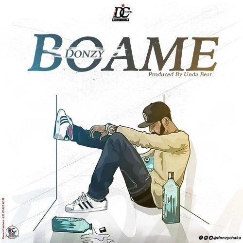 Donzy – Boame (Prod By Undabeatz)