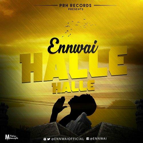 Ennwai - Halle Halle (Prod by itzCJ)