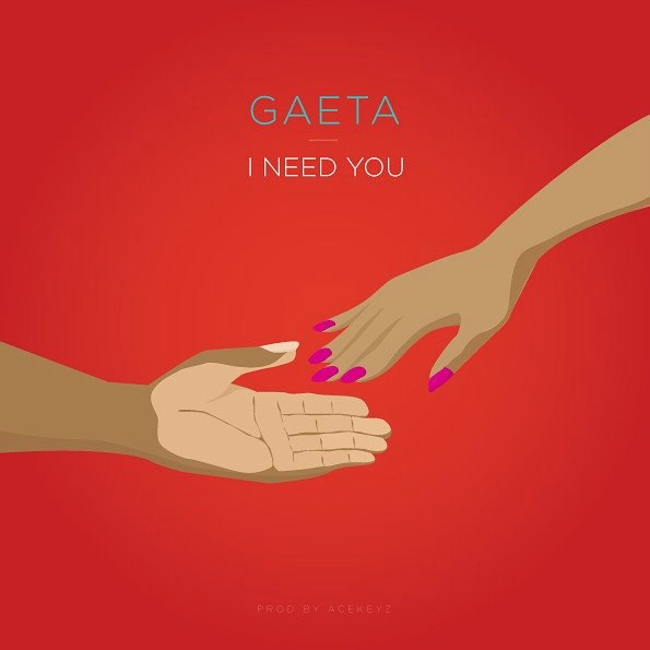 Gaeta - I Need You (Prod by Acekeyz)