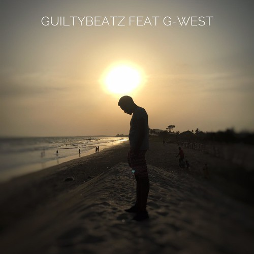 Guilty Beatz ft G-West – You Can Go (Prod By Guilty Beatz)