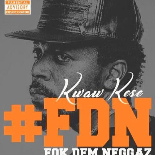 Kwaw Kese – Fok Dem Neggaz (Prod By Ball J)