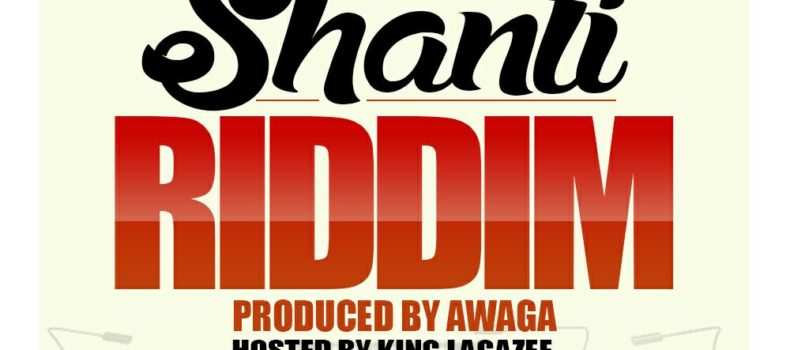 Produced By Awaga Set To Release 'Shanti Riddim'