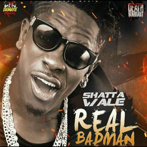 Shatta Wale – Real BadMan (Death Warrant Riddim)(Prod by Damage Musiq)