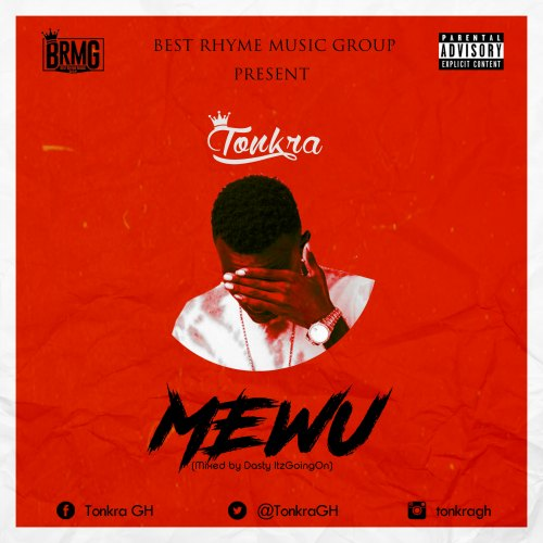 Tonkra - Mewu (Mixed by Dasty ItzGoingOn)