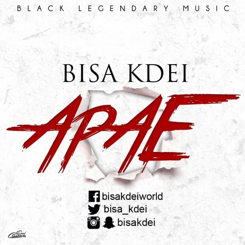 Bisa Kdei – Apae (Prod By Mix Masta Garzy)