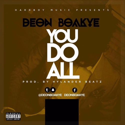 Deon Boakye - You Do All (Prod By Hylander Beatz)