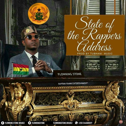 Flowking Stone – State Of The Rappers Address (SORA)(Prod By Den Swag)