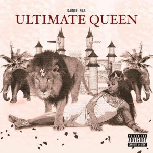 Karoli Naa - Ultimate Queen
