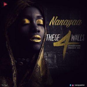 NanaYaa - These 4 Walls (Prod By Kuvie)