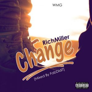 RichMiller - Change (Dirty Version)(Mixed by FabDidIt)