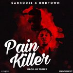 Sarkodie - Pain Killer (feat. Runtown)(Prod By Tspize)