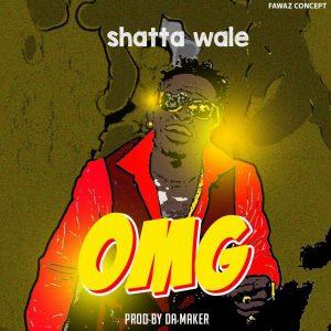 Shatta Wale - OMG (Prod By Da Maker)