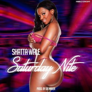 Shatta Wale - Saturday Nite (Prod By Da Maker)