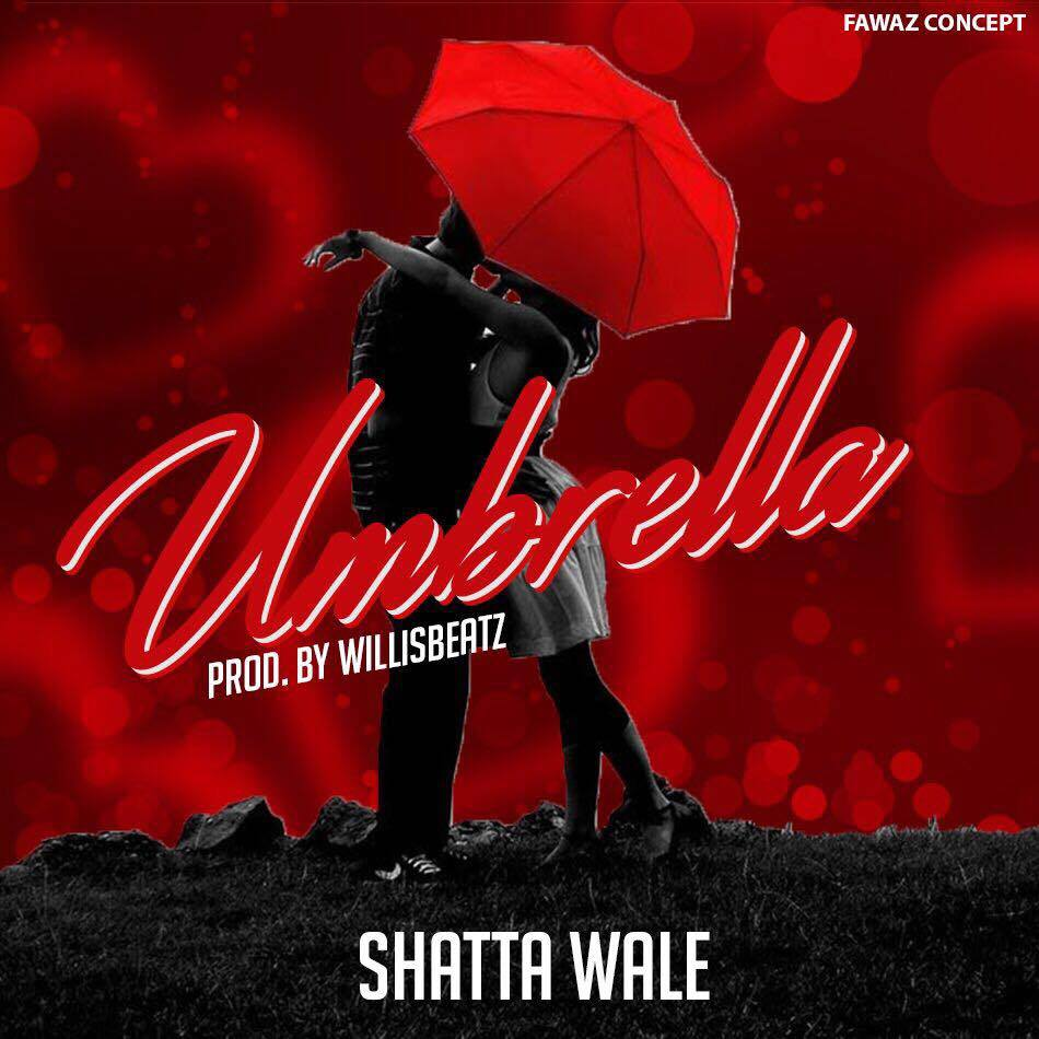Shatta Wale – Umbrella (Prod By WillisBeatz)