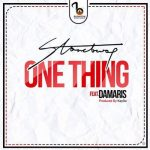 Stonebwoy - One Thing (feat. Damaris)(Prod By Kayso)