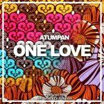 Atumpan - One Love (Prod By Jeri Beats x Dr Ray Beat)
