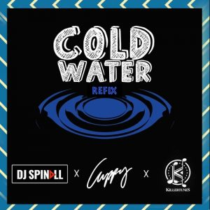 DJ Spinall x DJ Cuppy x Killertunes - Cold Water Refix