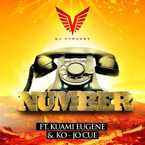 DJ Vyrusky – Number (feat. Kuami Eugene x Ko-Jo Cue)