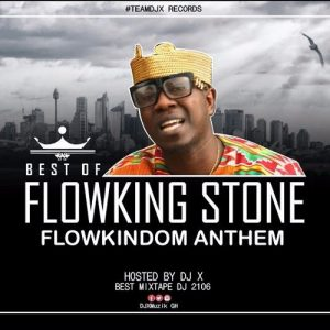 DJ X - Flowkingdom Anthem (Best Of Flowking Stone)