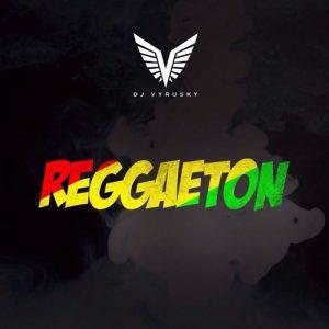 Dj Vyrusky - Reggaeton Mix