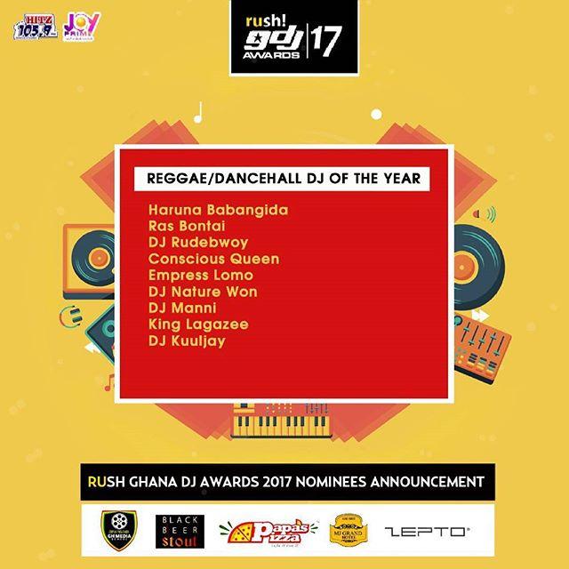 Full List Of Nominees for Rush Ghana DJ Awards 2017 Reggae Dancehall DJ