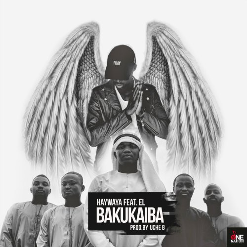 Haywaya - Bakukaiba (Dirty)(feat E.L)(Prod By Uche B)
