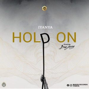 Iyanya - Hold On (Prod By Don Jazzy)