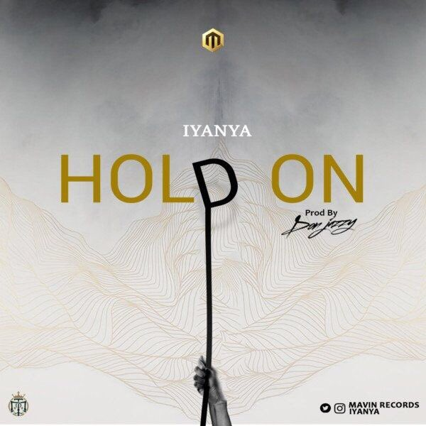 Iyanya – Hold On (Prod By Don Jazzy)