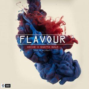 Keche - Flavour (feat. Shatta Wale)(Prod By WillisBeatz)