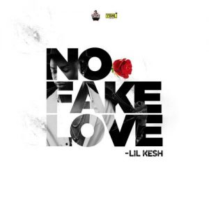 Lil Kesh - No Fake Love (Prod By Princeton)