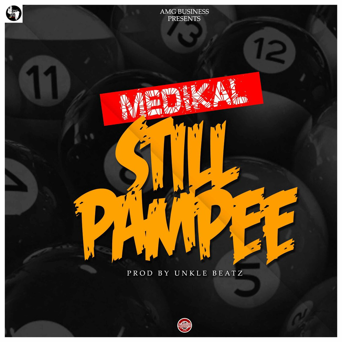 Medikal – Still Pampee (Prod By Unkle Beatz)