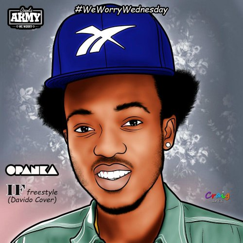 Opanka – If (Davido Cover)