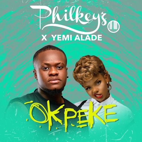 Philkeyz - Okpeke (feat. Yemi Alade)(Prod By Philkeyz)
