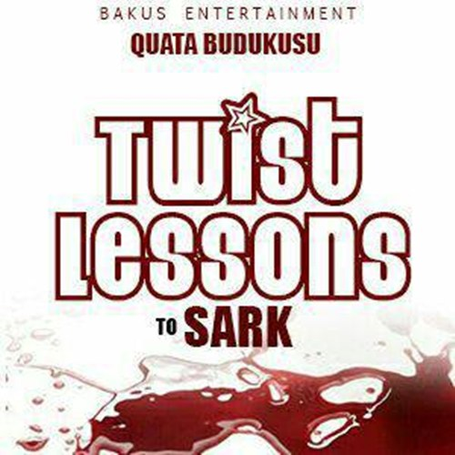 Quata Budukusu – Twist Lessons To Sark (Mixed by KV Bangerz)