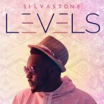 Silvastone - 'LEVELS' EP
