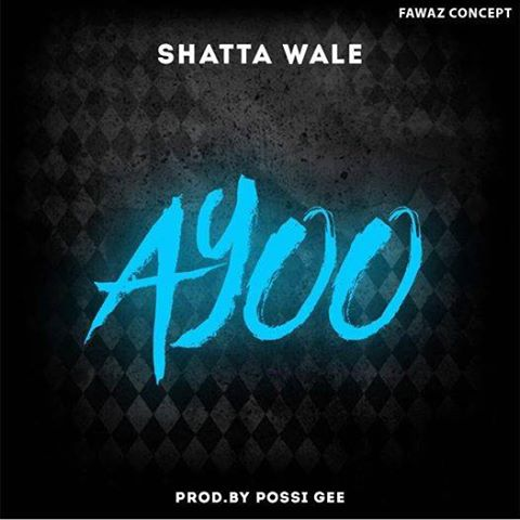 Shatta Wale – Ayoo (Mixed By Possigee)