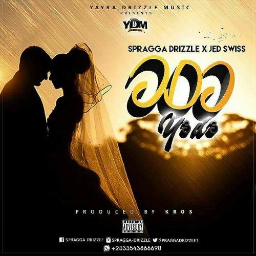 Spragga Drizzle - Odo Ye De (feat. Jed Swiss)(Prod. by Kros)