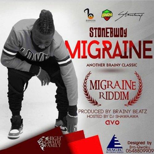 Stonebwoy - Migraine (Migraine Riddim)(Prod By Brainy Beatz)