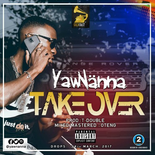 YawNanna – Take Over (Prod. By T-Double)