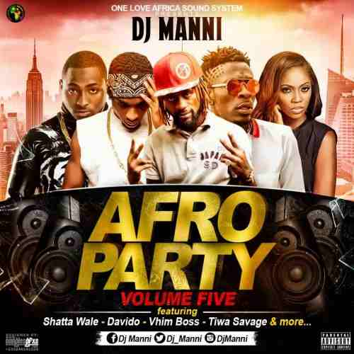 DJ Manni – Afro Party Vol.5 (Mixed By DJ Manni)