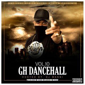 DJ Manni - Gh Dancehall Vol. 10