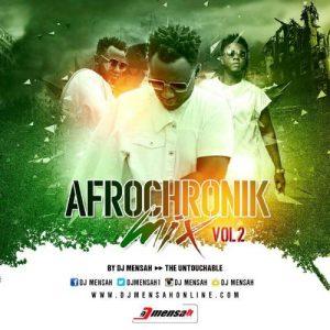 DJ Mensah - Afrochronik Mixtape Vol 2