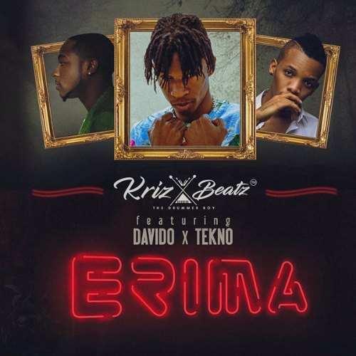 Kriz Beatz – Erima (Feat. Davido x Tekno)