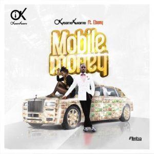Okyeame Kwame - Mobile Money (feat. Ebony)
