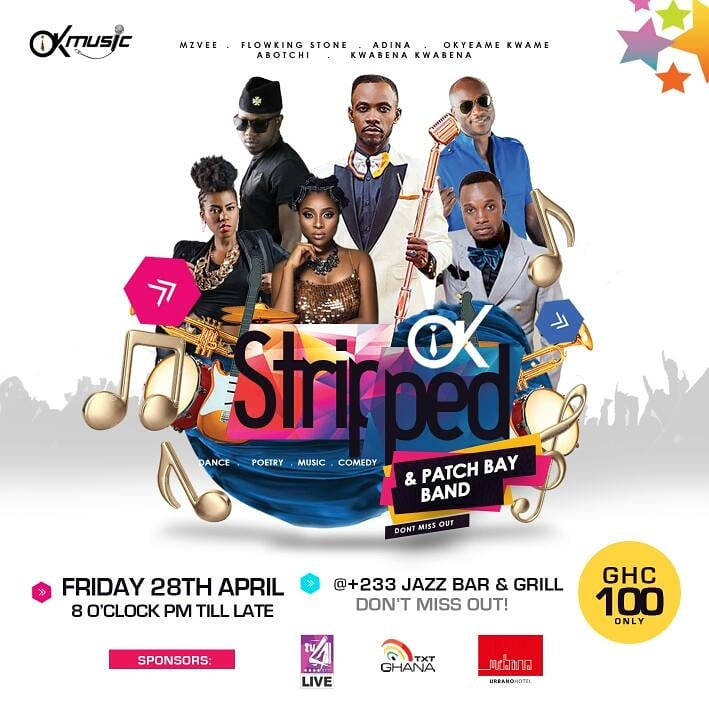 """Okyeame Kwame To Host 3rd Edition of """"OK Stripped"""" Musical Concert"""