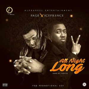 Page - All Night Long (Feat. Ice Prince)(Prod. By Popito)