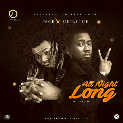 Page – All Night Long (Feat. Ice Prince)(Prod. By Popito)