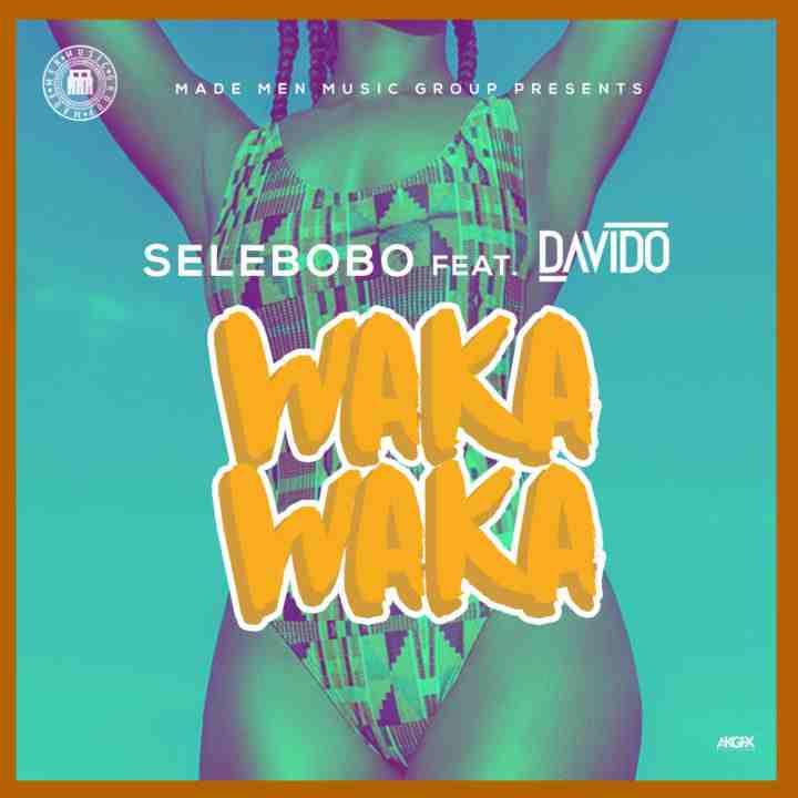 Selebobo – Waka Waka (feat. Davido)