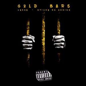 Sticky Da Genius - Gold Bars (Feat. Lykay )(Prod. By Alberto)